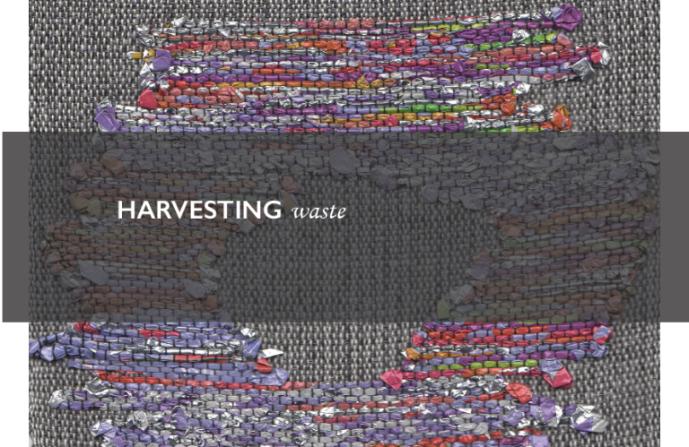 Harvesting Waste