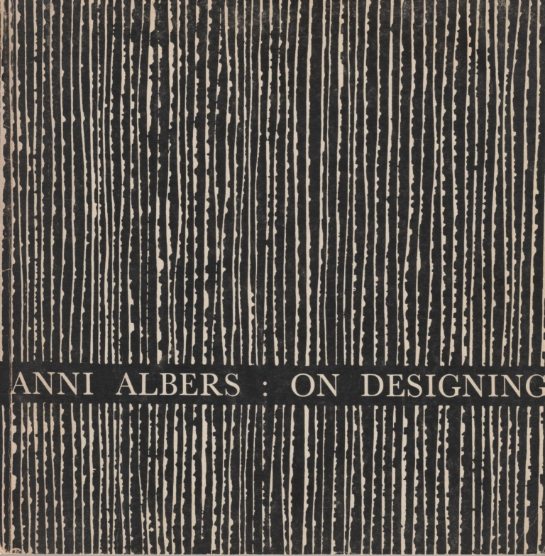 Anni Albers: On Designing 1959,